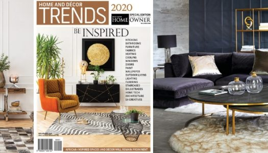 The SA Home Owner Home and Décor Trends Special Edition 2020 is on shelf!